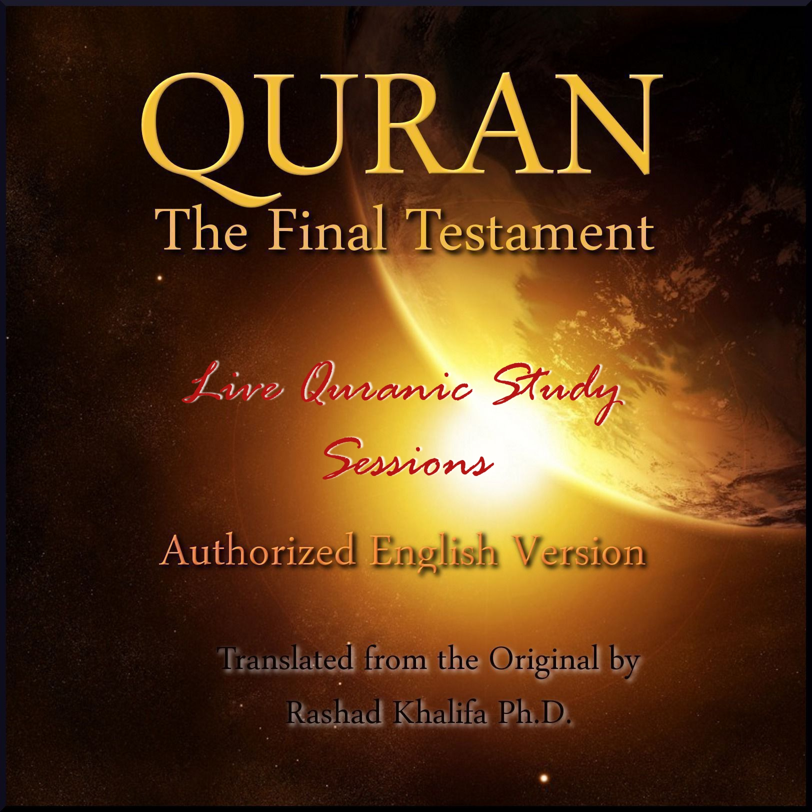Quranic Study Sessions with Dr. Rashad Khalifa