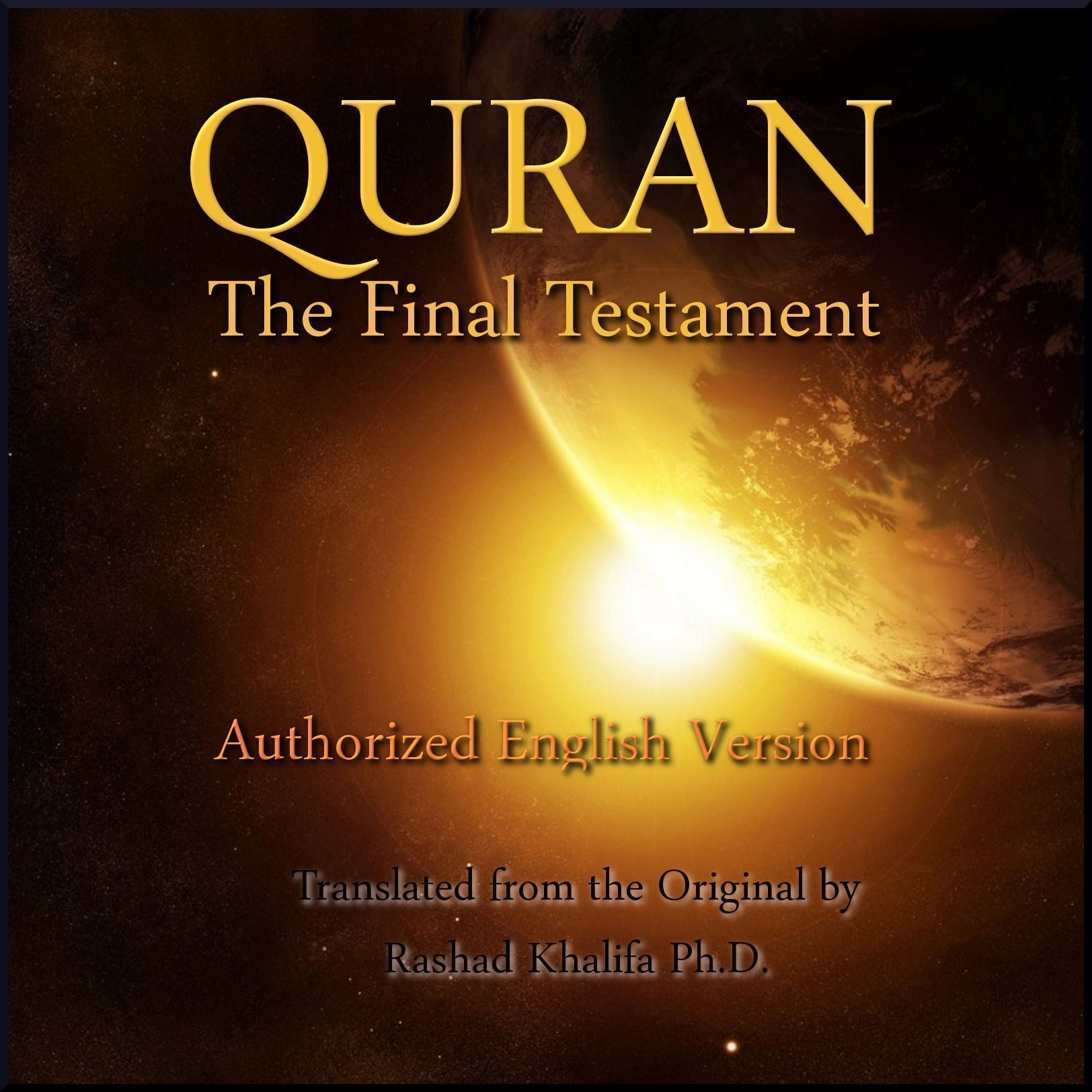 Listen to Quran - The Final Testament - Authorized English version